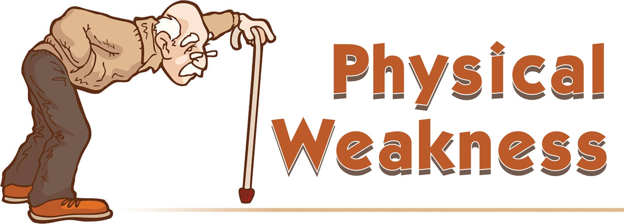 Physical Weakness